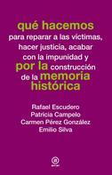 Rafael Escudero: Qué hacemos por la memoria histórica