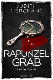 Rapunzelgrab - Kriminalroman