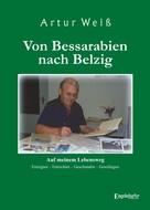Artur Weiß: Von Bessarabien nach Belzig ★★★★★