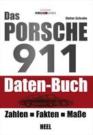 Stefan Schrahe: Das Porsche 911 Daten-Buch ★★★
