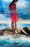 Amanda Hocking: Watersong - Wiegenlied ★★★★