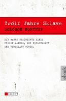 Solomon Northup: Zwölf Jahre Sklave - 12 Years a Slave ★★★★★