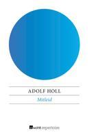 Adolf Holl: Mitleid