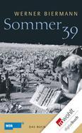 Werner Biermann: Sommer 39 ★★★★★