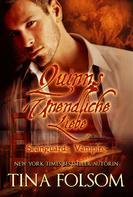 Tina Folsom: Quinns Unendliche Liebe (Scanguards Vampire - Buch 6) ★★★★★