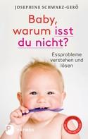Josephine Schwarz-Gerö: Baby, warum isst du nicht? ★★★★★
