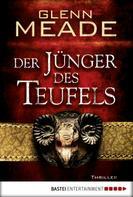 Glenn Meade: Der Jünger des Teufels ★★★★