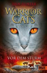 Warrior Cats. Vor dem Sturm - I, Band 4