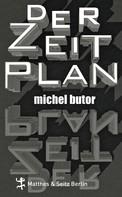 Michel Butor: Der Zeitplan