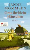 Janne Mommsen: Oma ihr klein Häuschen ★★★★