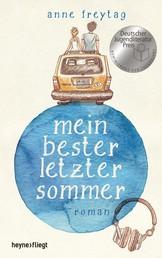 Mein bester letzter Sommer - Roman