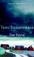 Taavi Soininvaara: Der Finne ★★★★