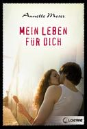 Annette Moser: Mein Leben für dich ★★★★
