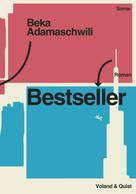 Beka Adamaschwili: Bestseller