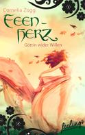 Cornelia Zogg: Feenherz: Göttin wider Willen ★★★★
