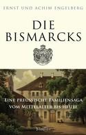Ernst Engelberg: Die Bismarcks ★★
