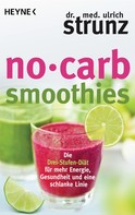 Ulrich Strunz: No-Carb-Smoothies ★★★