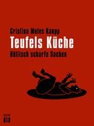 Cristina Moles Kaupp: Teufels Küche