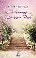 Sophia Farago: Das Geheimnis von Digmore Park ★★★★