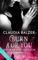Claudia Balzer: Burn for You - Brennende Herzen ★★★★