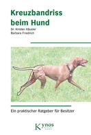 Dr. Kirsten Häusler: Kreuzbandriss beim Hund ★★★★