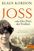 Klaus Kordon: Joss oder Der Preis der Freiheit ★★★★★