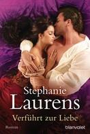 Stephanie Laurens: Verführt zur Liebe ★★★★