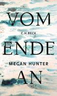 Megan Hunter: Vom Ende an ★★★