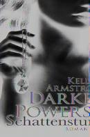 Kelley Armstrong: Darkest Powers: Schattenstunde ★★★★