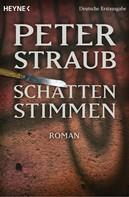 Peter Straub: Schattenstimmen ★★★★