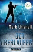Mark Chisnell: Der Überläufer ★★★★