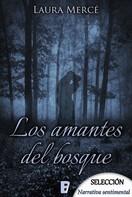 Laura Mercé: Los amantes del bosque