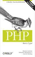 Sebastian Bergmann: PHP kurz & gut