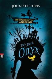 Das Buch Onyx - Die Chroniken vom Anbeginn