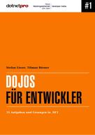 Stefan Lieser: Dojos für Entwickler