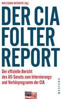Wolfgang Nešković: Der CIA-Folterreport ★★★★