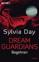Sylvia Day: Dream Guardians - Begehren ★★★★