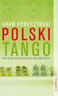 Adam Soboczynski: Polski Tango ★★★★