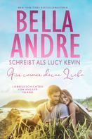 Lucy Kevin: Für immer deine Liebe (Liebesgeschichten von Walker Island, Buch 1) ★★★★