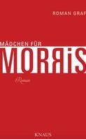 Roman Graf: Mädchen für Morris ★★★★★