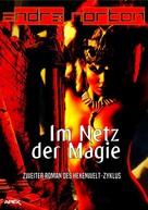 Andre Norton: IM NETZ DER MAGIE - Zweiter Roman des HEXENWELT-Zyklus