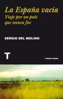 Sergio del Molino: La España vacía