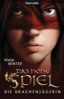 Maja Winter: Die Drachenjägerin 1 ★★★★