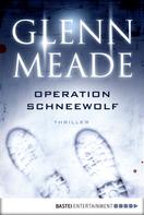 Glenn Meade: Operation Schneewolf ★★★★★