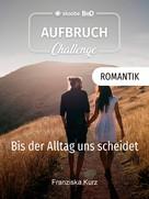 Franziska Kurz: Bis der Alltag uns scheidet ★★★