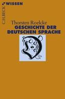 Thorsten Roelcke: Geschichte der deutschen Sprache ★★★★★