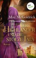 May McGoldrick: Der Highlander und die stolze Lady: Die Macphearson-Schottland-Saga - Band 4 ★★★★