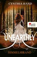 Cynthia Hand: Unearthly: Himmelsbrand ★★★★★
