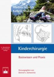 Kinderchirurgie - Basiswissen und Praxis