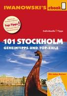 Ulrich Quack: 101 Stockholm - Geheimtipps und Top-Ziele ★★★★